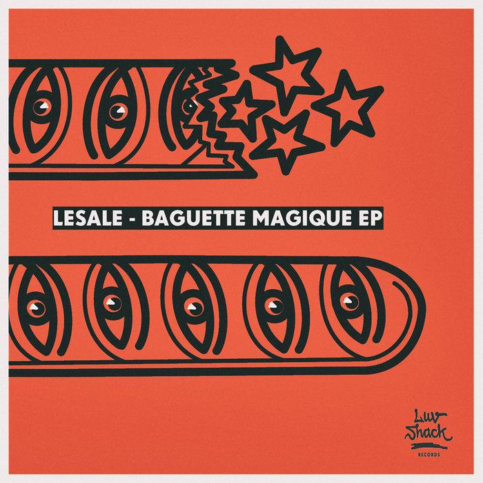 LESALE - Baguette Magique EP