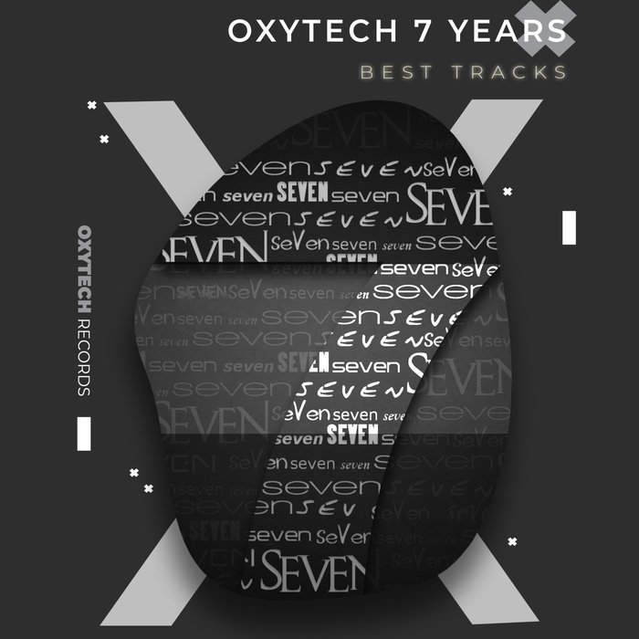 VARIOUS - Oxytech 7 Years. Best Tracks