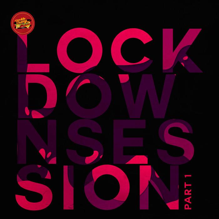 VARIOUS - Lockdown Session