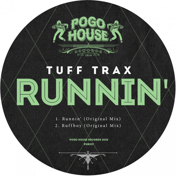 TUFF TRAX - Runnin'