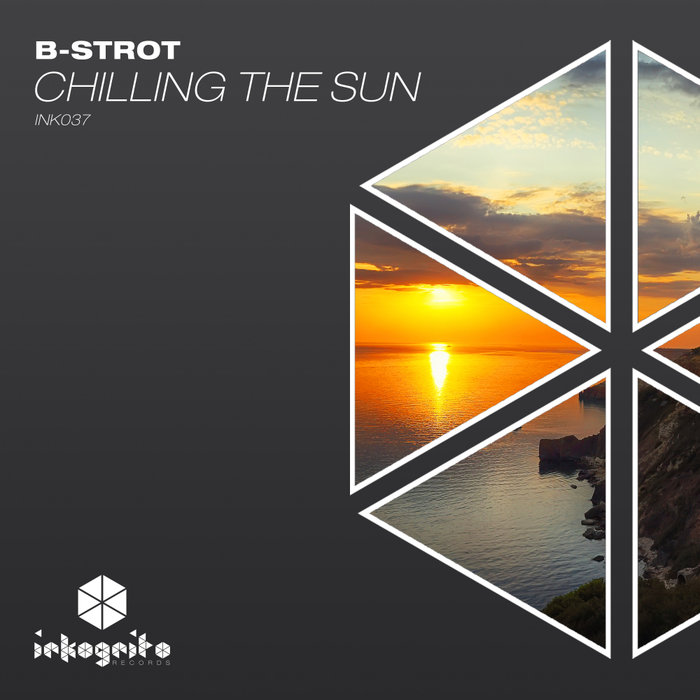 B-STROT - Chilling The Sun