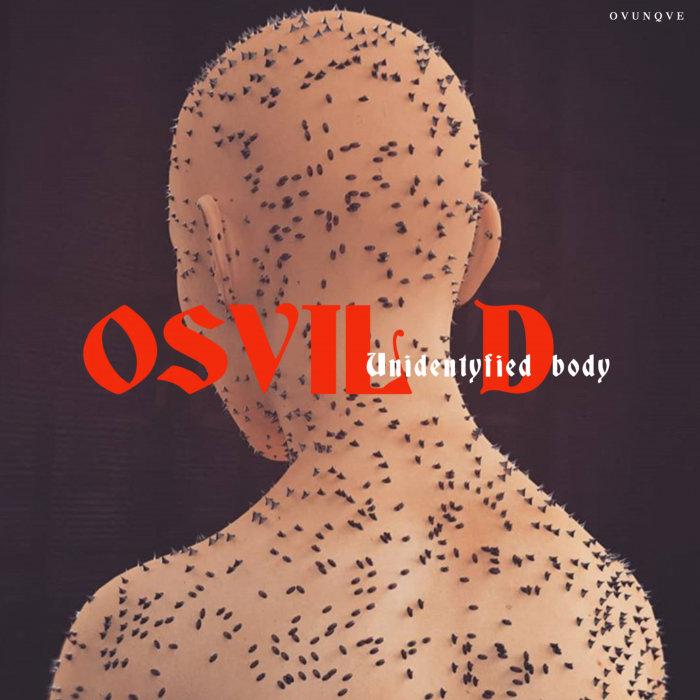 OSVIL D - Unidentyfied Body