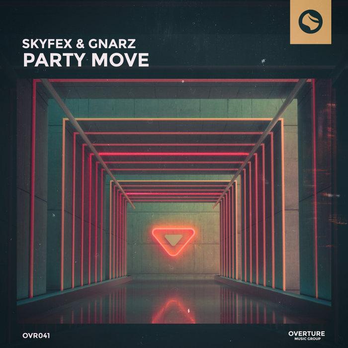 SKYFEX/GNARZ - Party Move