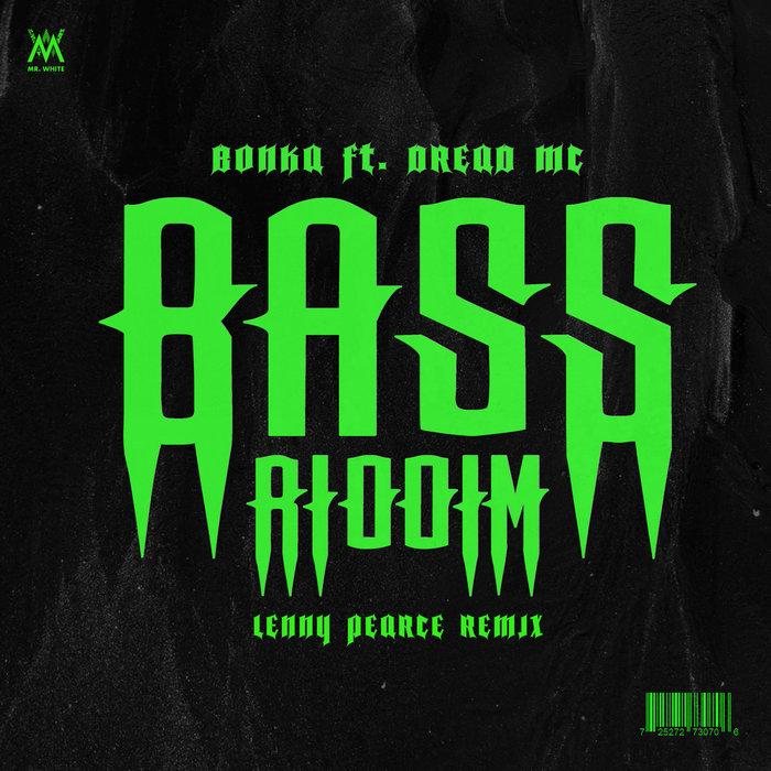 BONKA - Bass Riddim