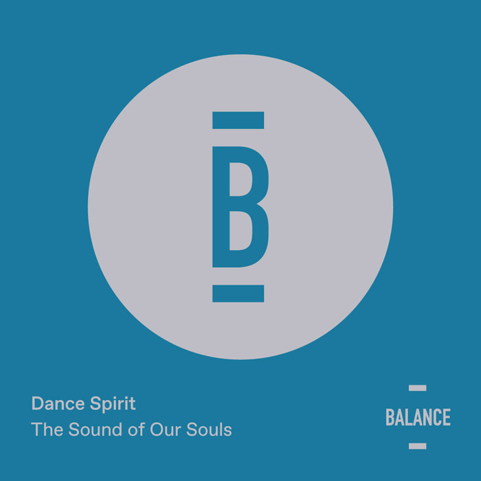 DANCE SPIRIT - The Sound Of Our Souls EP