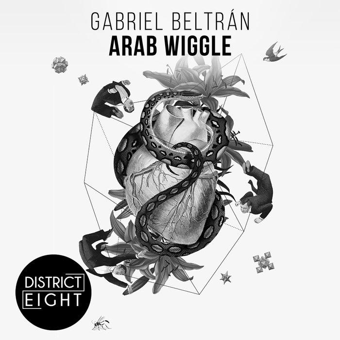 GABRIEL BELTRAN - Arab Wiggle