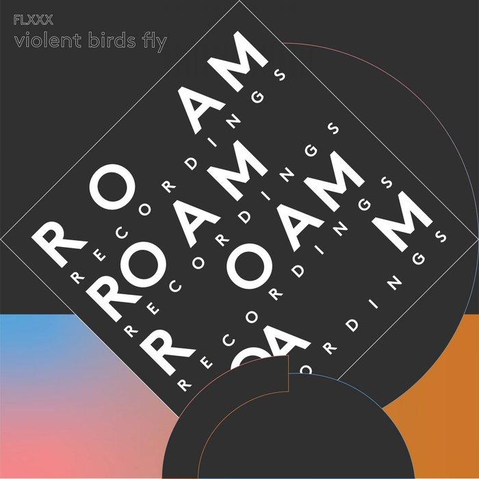 FLXXX - Violent Birds Fly
