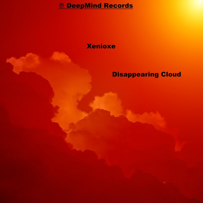 XENIOXE - Disappearing Cloud