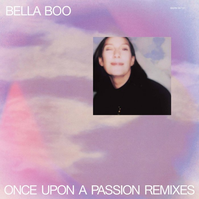 BELLA BOO - Once Upon A Passion Remixes