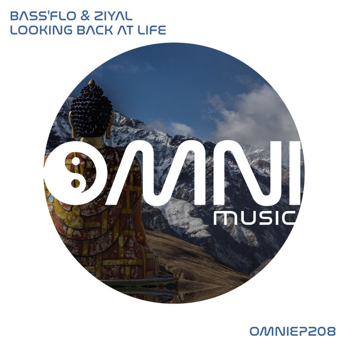 BASS'FLO & ZIYAL - Looking Back At Life