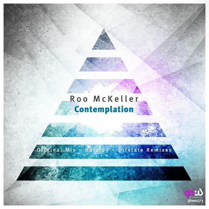 ROO MCKELLER - Contemplation