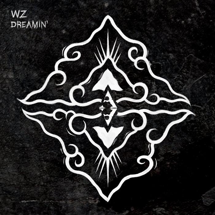 WZ - Dreamin