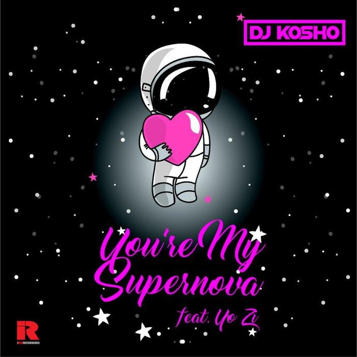DJ KOSHO feat YO ZI - You're My Supernova