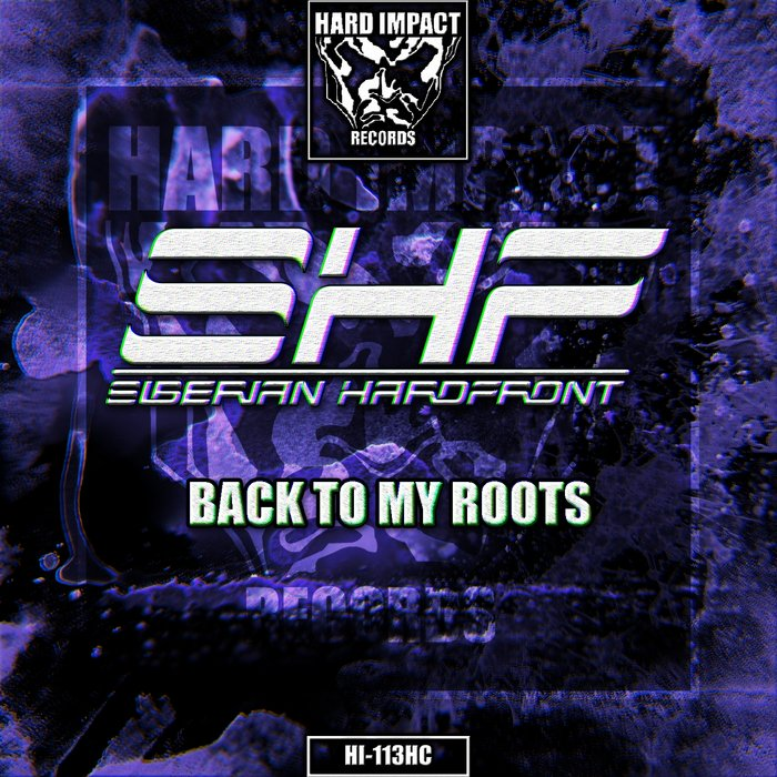 SIBERIAN HARDFRONT - Back To My Roots