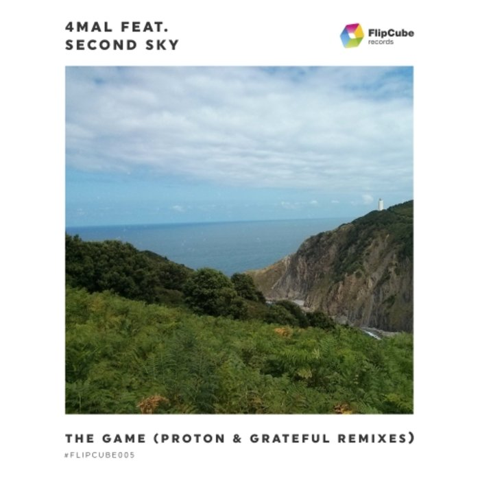 Download 4Mal, Second Sky - The Game (Proton & Grateful Remixes) (FLIPCUBE005F) mp3