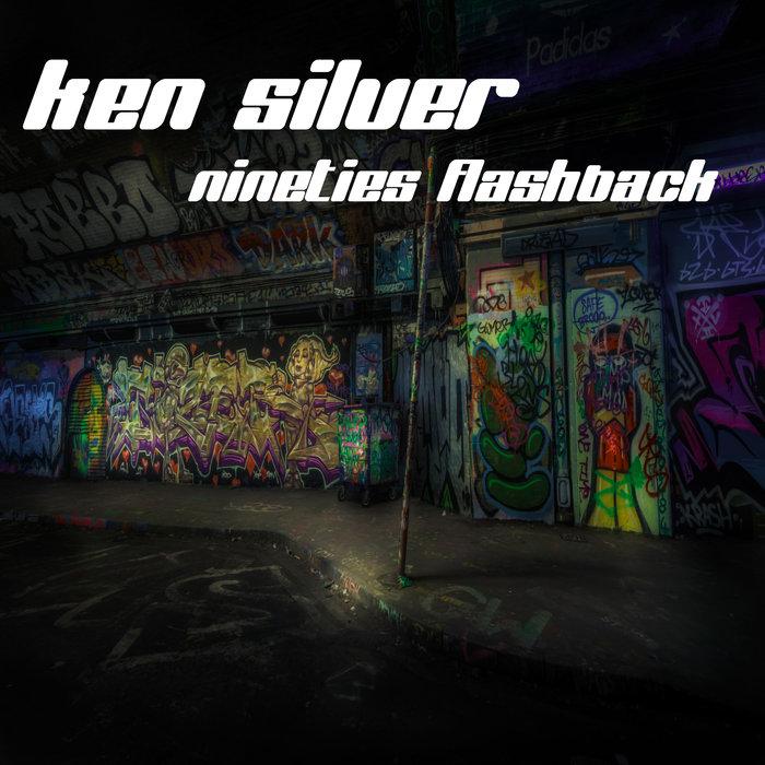 KEN SILVER - Nineties Flashback