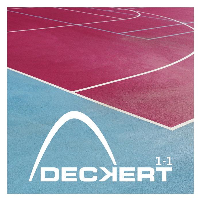 DECKERT - 1-1 EP