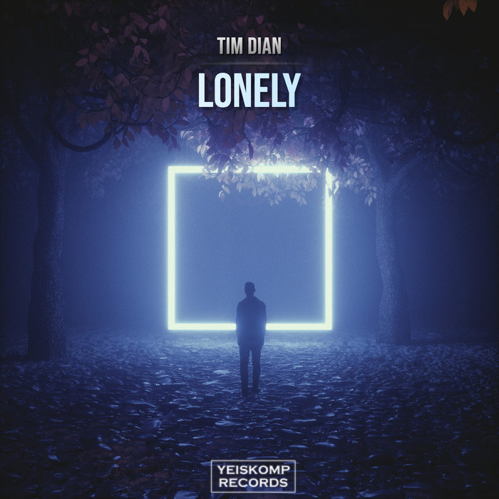 TIM DIAN - Lonely
