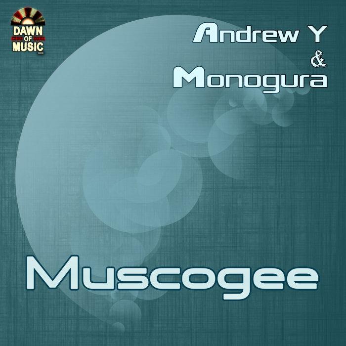 ANDREW YUDANSKY & MONOGURA - Muscogee