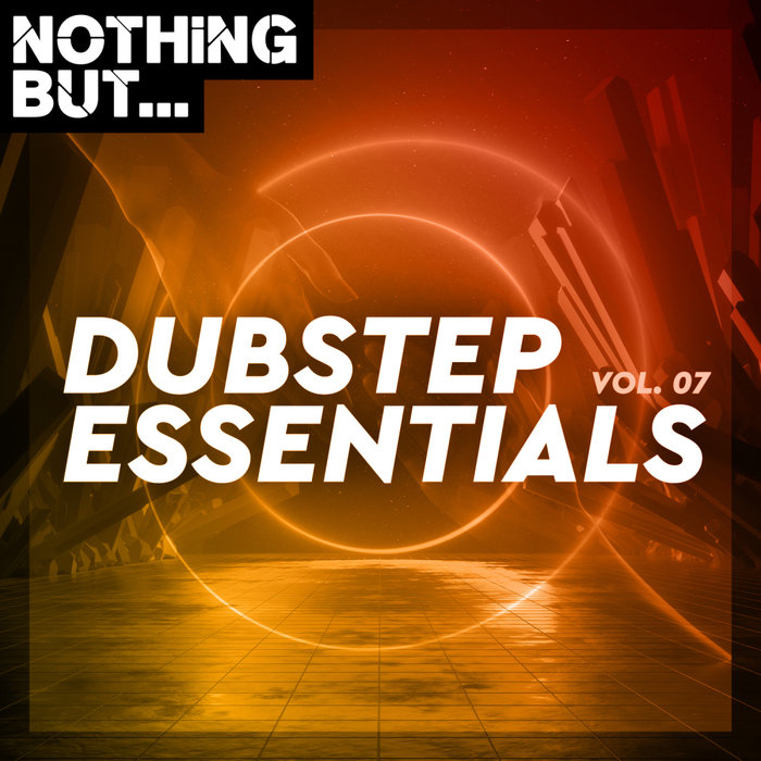 VARIOUS - Nothing But... Dubstep Essentials Vol 07