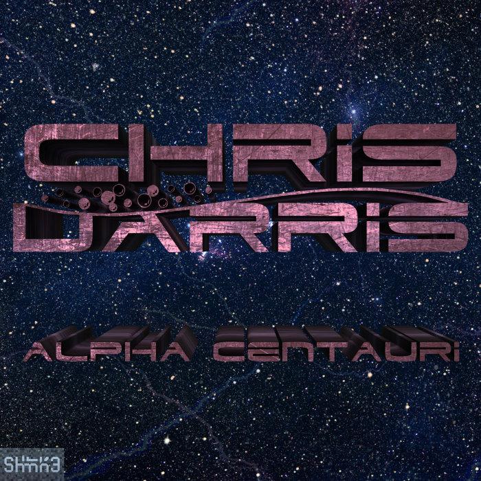 CHRIS DARRIS - Alpha Centauri