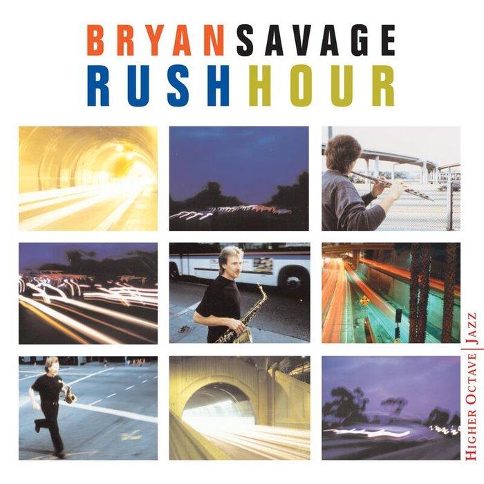 BRYAN SAVAGE - Rush Hour