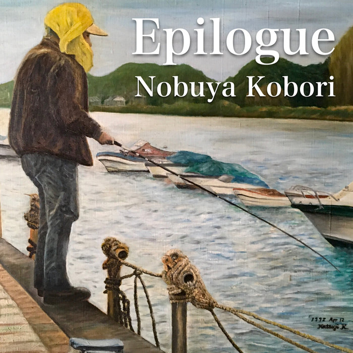 NOBUYA KOBORI - Epilogue
