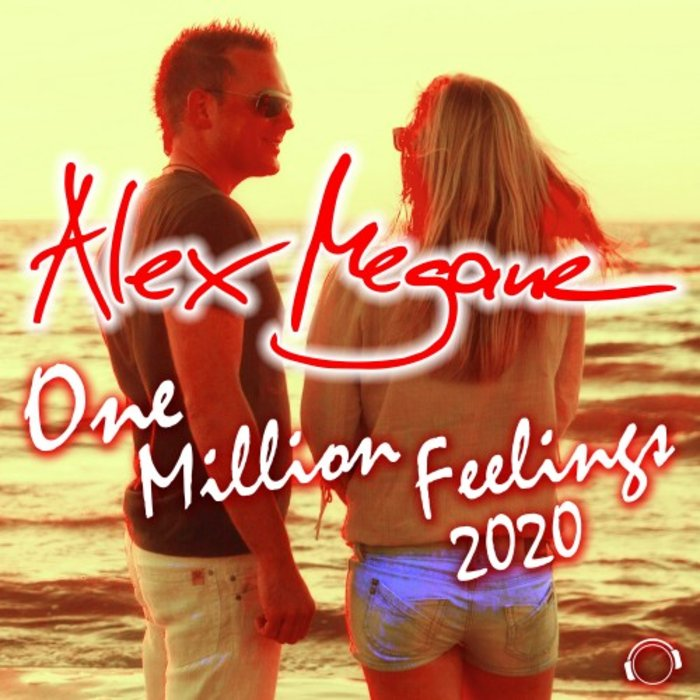 ALEX MEGANE - One Million Feelings 2020