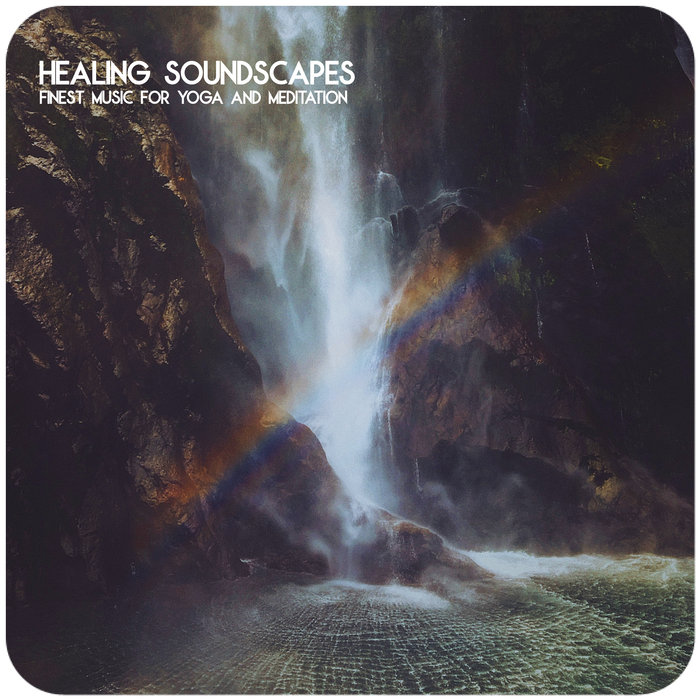 VARIOUS - Healing Soundscapes