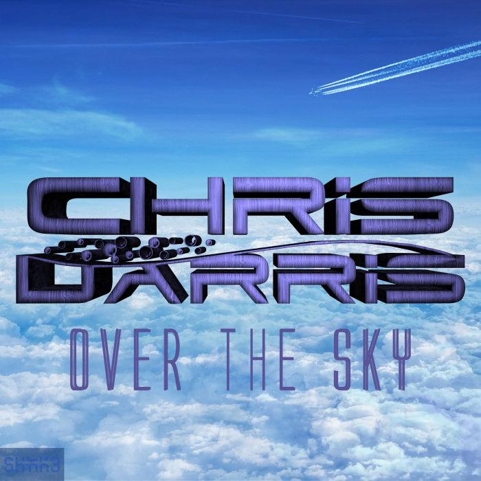 CHRIS DARRIS - Over The Sky