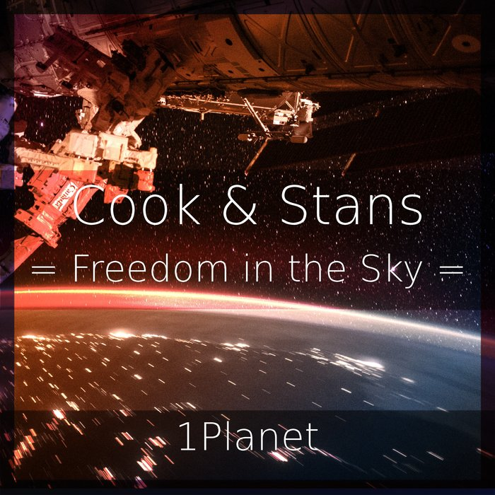 COOK & STANS/1PLANET - Freedom In The Sky