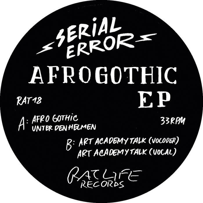 SERIAL ERROR - Afro Gothic EP