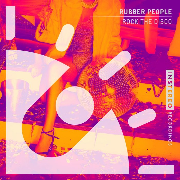 RUBBER PEOPLE - Rock The Disco
