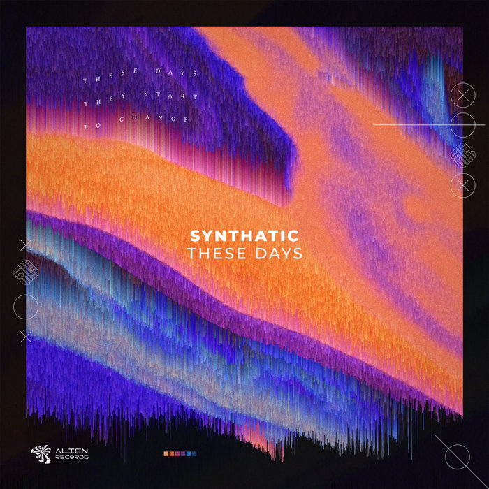 SYNTHATIC - These Days