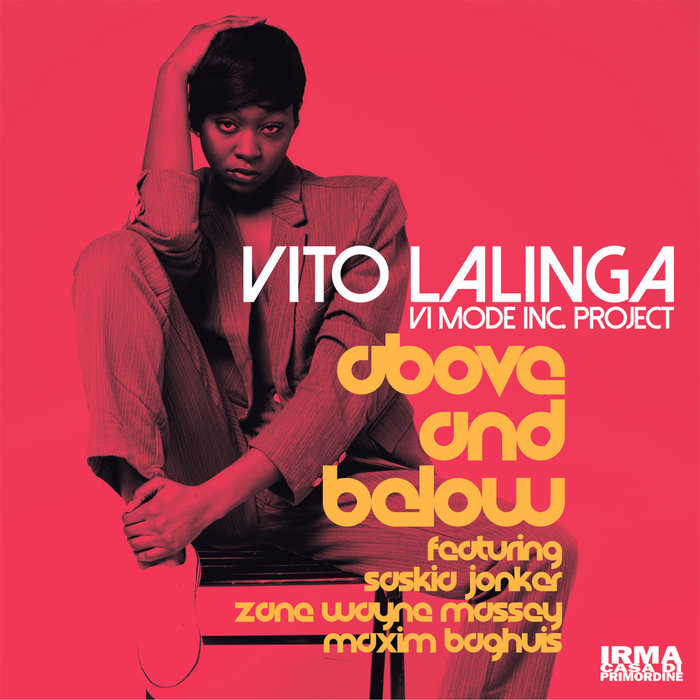 VITO LALINGA (VI MODE INC PROJECT) - Above And Below