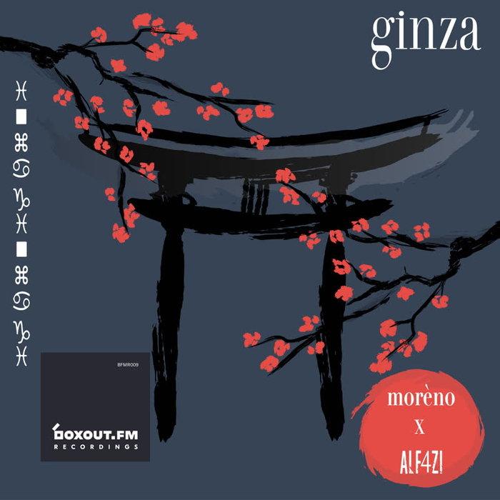 MORENO/ALF4ZI - Ginza