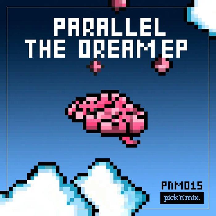 PARALLEL - Dream