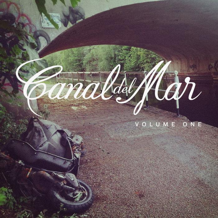VARIOUS - Canal Del Mar Vol 1