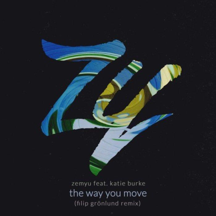 ZEMYU feat KATIE BURKE - The Way You Move