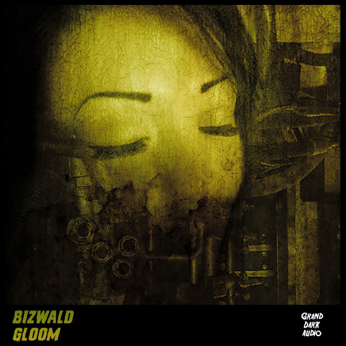 BIZWALD - Gloom