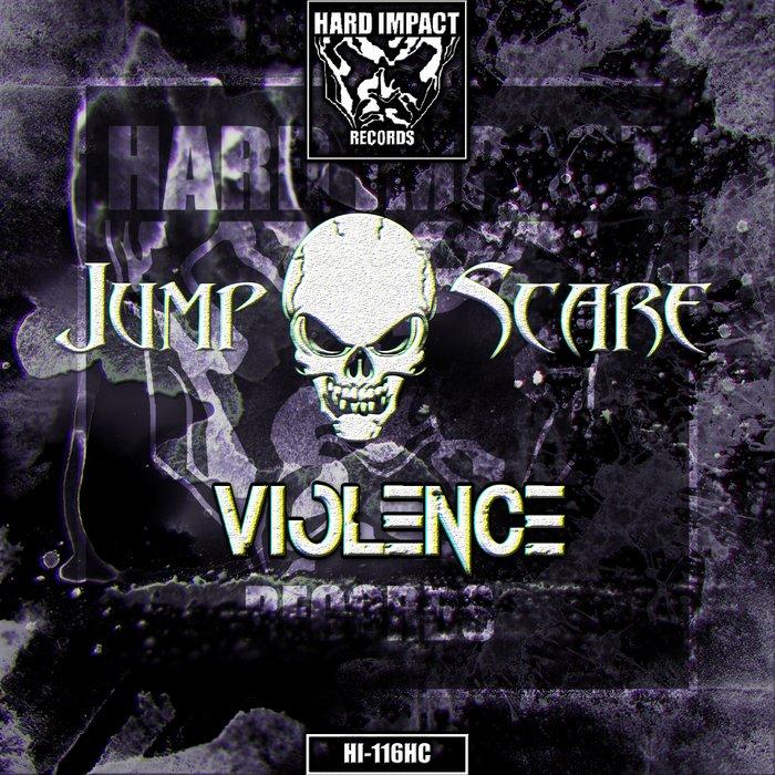 JUMPSCARE - Violence