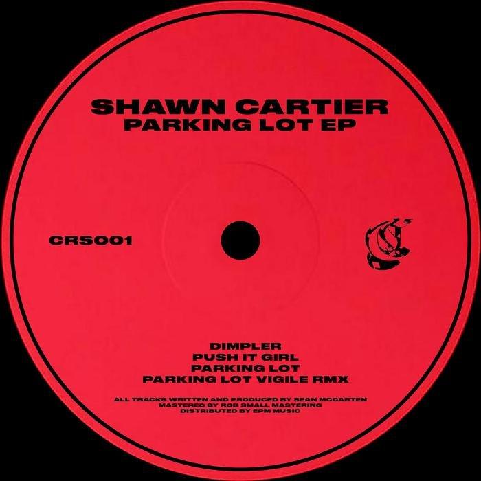 SHAWN CARTIER - Parking Lot EP
