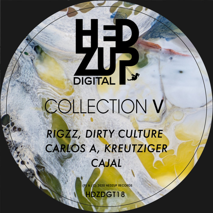 RIGZZ/DIRTY CULTURE/CARLOS A/KREUTZIGER/CAJAL - Collection V
