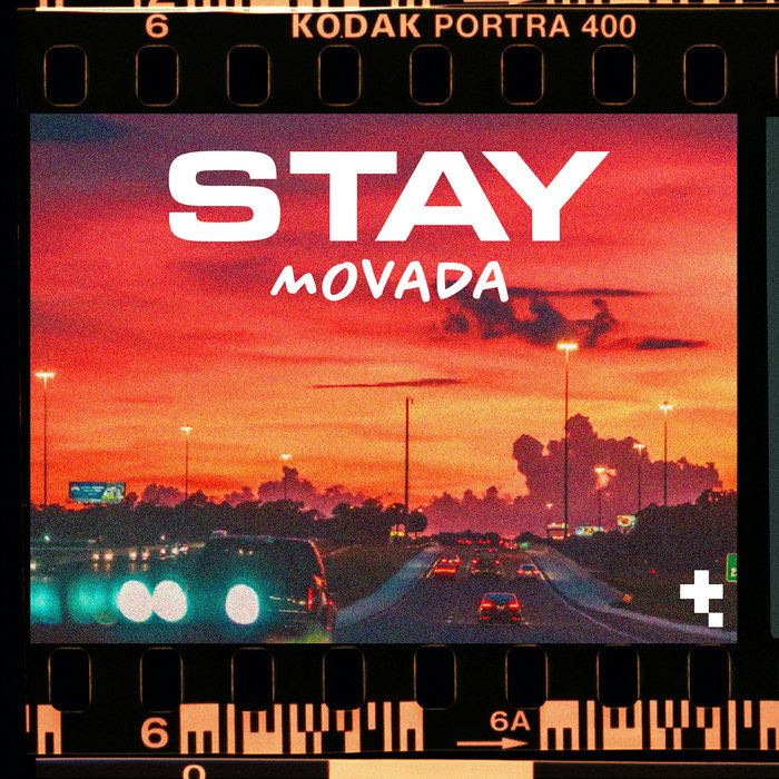 Stay by Movada on MP3, WAV, FLAC, AIFF & ALAC at Juno Download