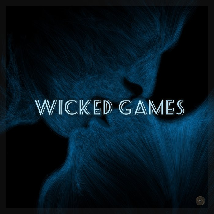 SUNRISE BLVD - Wicked Games