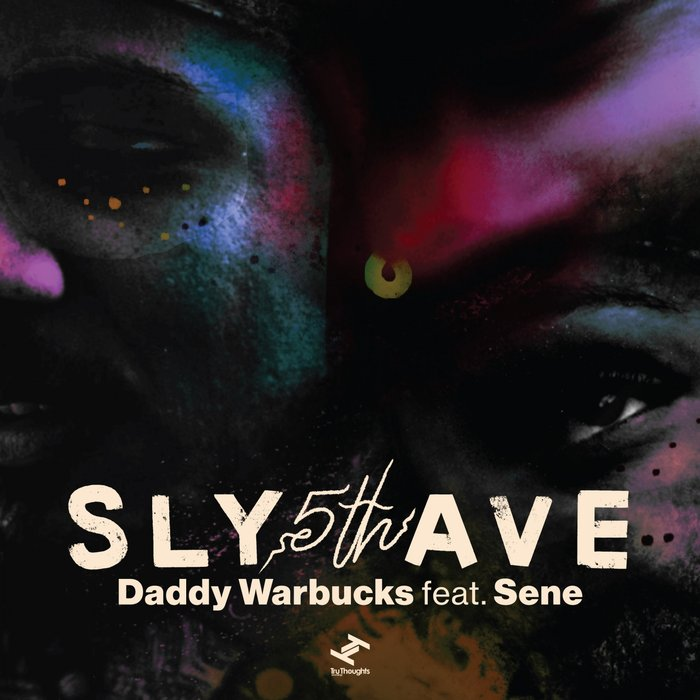 SLY5THAVE - Daddy Warbucks