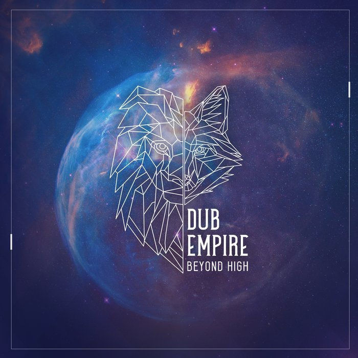 DUB EMPIRE - Beyond High