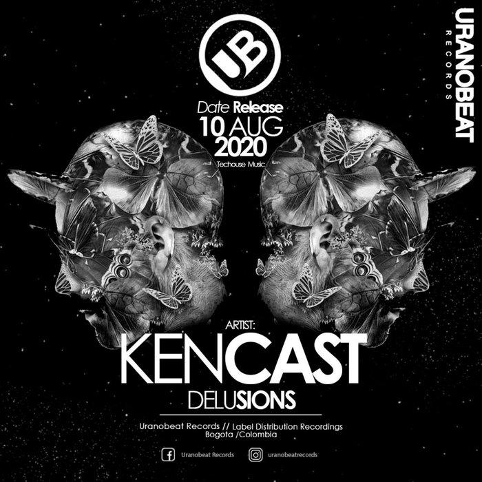 KENCAST - Delusions