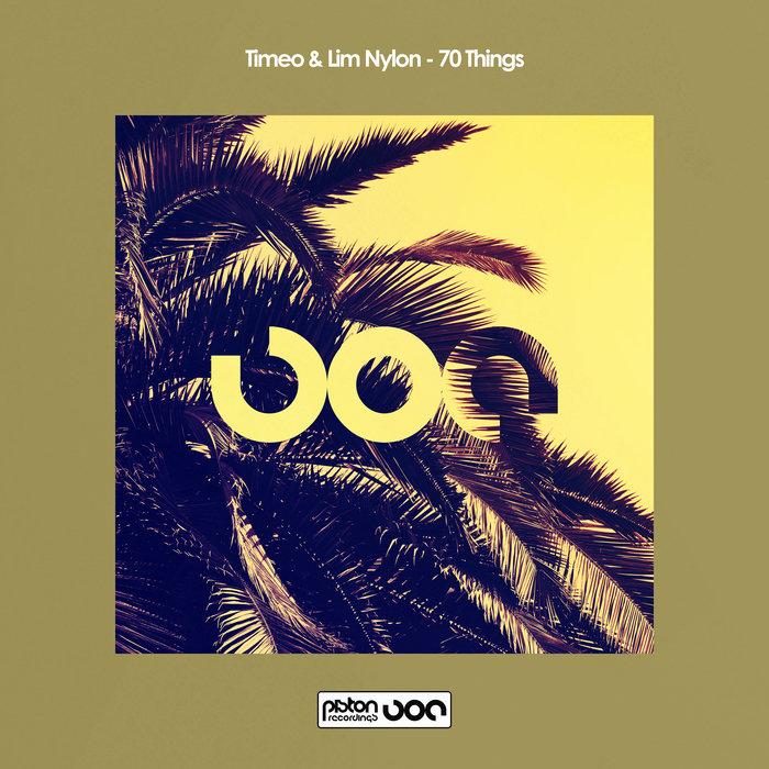 TIMEO & LIM NYLON - 70 Things