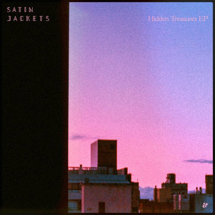 SATIN JACKETS - Hidden Treasures EP